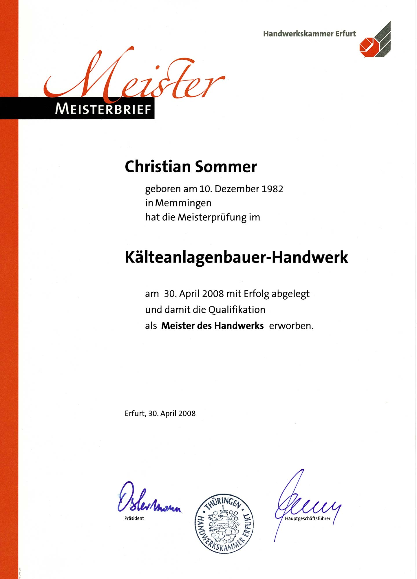 Meisterbrief von Christian Sommer, Geschäftsführer Kälte GmbH Industrielösungen